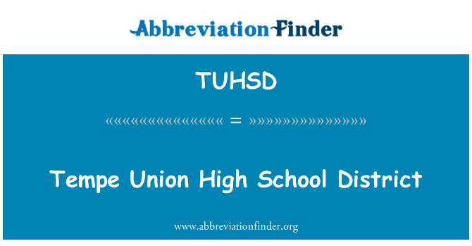 TUHSD: Tempe Union High School District