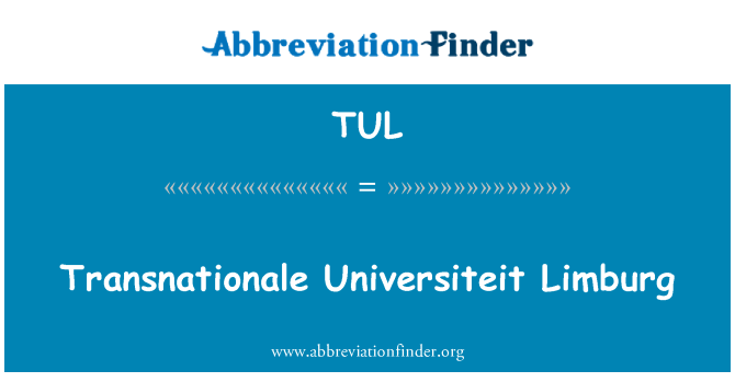 TUL: Transnationale Universiteit Limburg