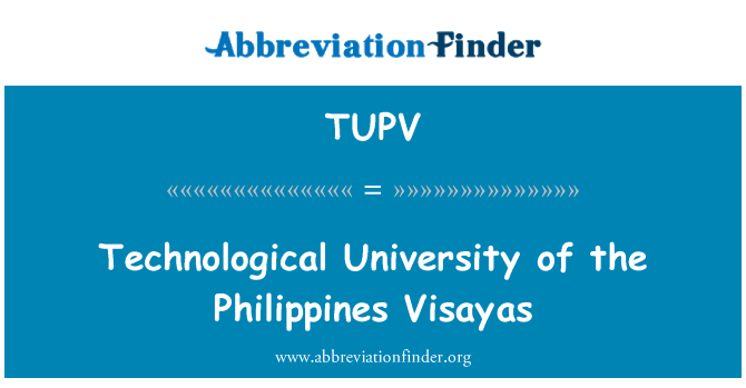 TUPV: Technological University of the Philippines Visayas