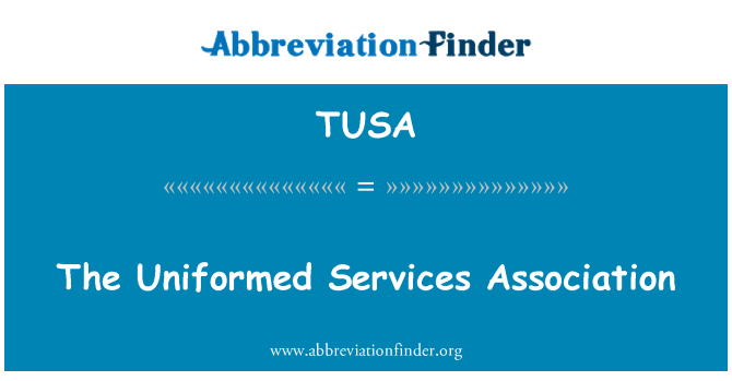 TUSA: The Uniformed Services Association