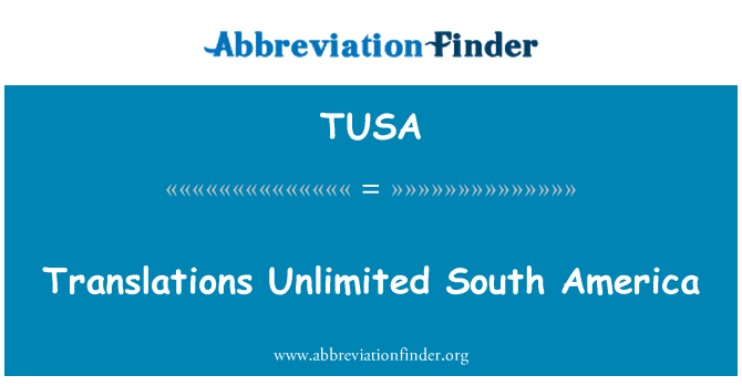 TUSA: Translations Unlimited South America