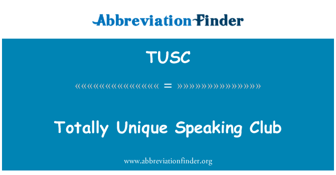 TUSC: Club habla totalmente único