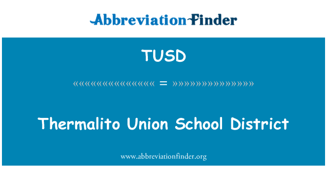 TUSD: Thermalito Union School District
