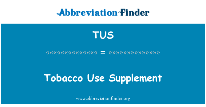 TUS: Tobacco Use Supplement