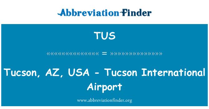 TUS: Tucson, AZ, USA - Tucson International Airport