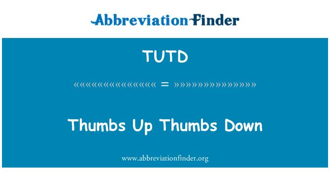 TUTD: Thumbs Up Thumbs Down