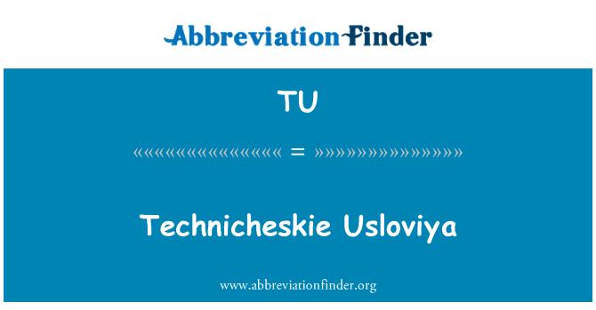 TU: Technicheskie Usloviya