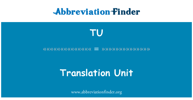 TU: Translation Unit