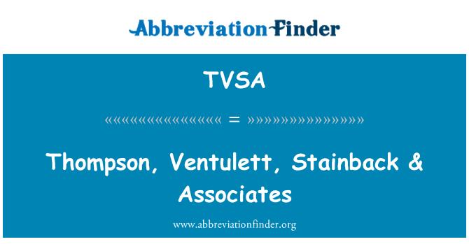TVSA: Thompson, perusahaan tersebut, Stainback & Associates