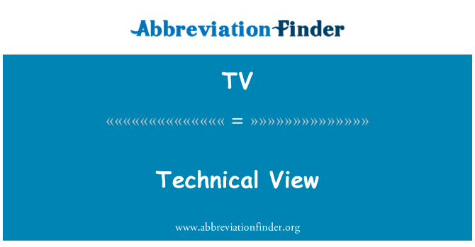 TV: Technical View