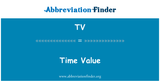 TV: Time Value