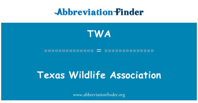TWA: Texas Wildlife Association
