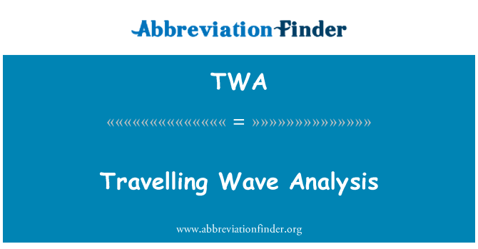 TWA: Travelling Wave Analysis