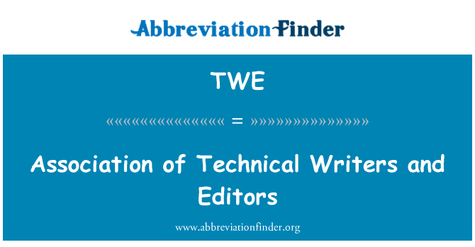 TWE: Association of Technical Writers and Editors