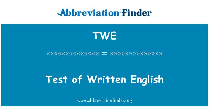 TWE: Test of Written English