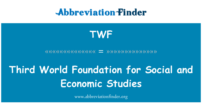 TWF: Third World Foundation for Social and Economic Studies