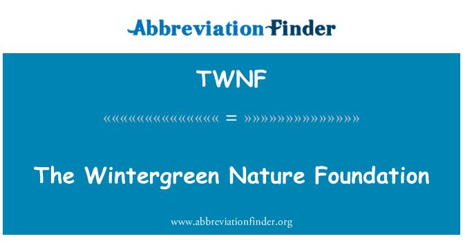 TWNF: The Wintergreen Nature Foundation