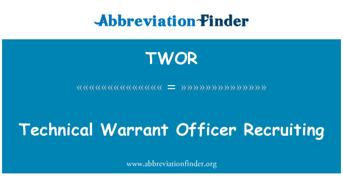 TWOR: Technical Warrant Officer Recruiting