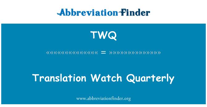 TWQ: Çeviri izle üç aylık