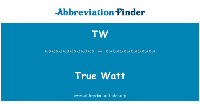 TW: True Watt