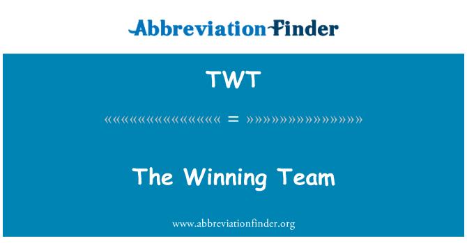 TWT: The Winning Team