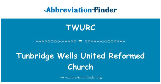 TWURC: Tunbridge Wells United Reformed Church