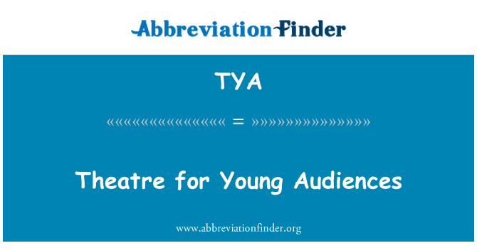 TYA: Theatre for Young Audiences