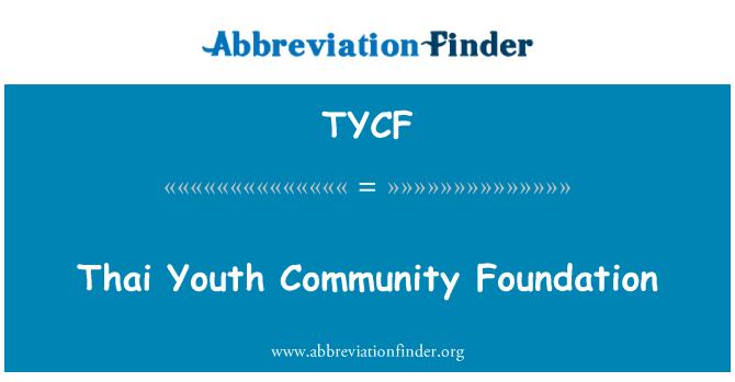 TYCF: Fundación comunitaria de jóvenes tailandesas