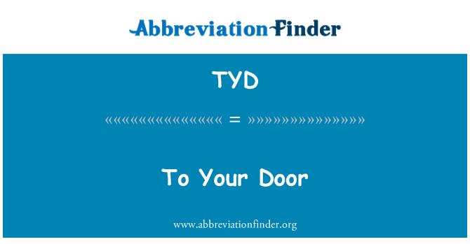TYD: To Your Door
