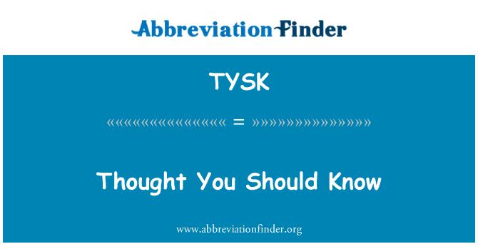 TYSK: Pensamiento que deberías saber