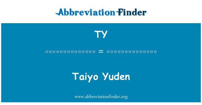 TY: Taiyo Yuden