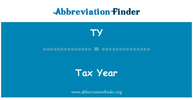TY: Tax Year