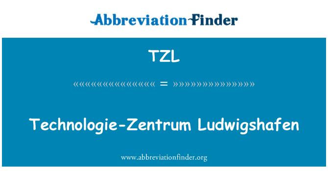 TZL: Technologie-Zentrum Ludwigshafen