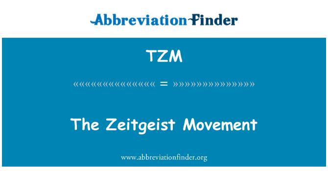 TZM: The Zeitgeist Movement