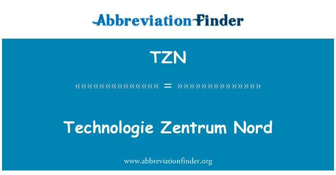 TZN: Technologie Zentrum Nord