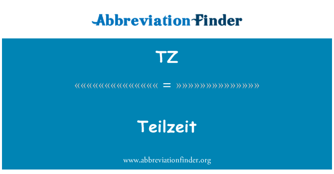 TZ: Teilzeit