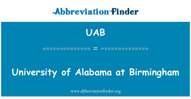 UAB: University of Alabama at Birmingham