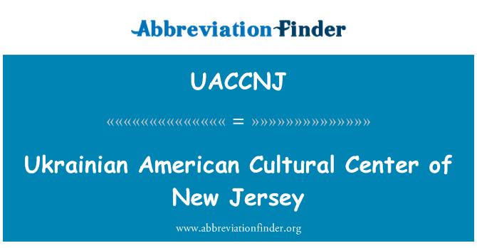 UACCNJ: Ukrainian American Cultural Center of New Jersey