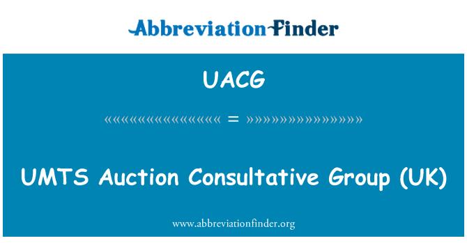 UACG: UMTS   Auction Consultative Group (UK)