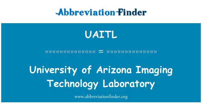 UAITL: Universidad de Arizona Imaging Technology Laboratory