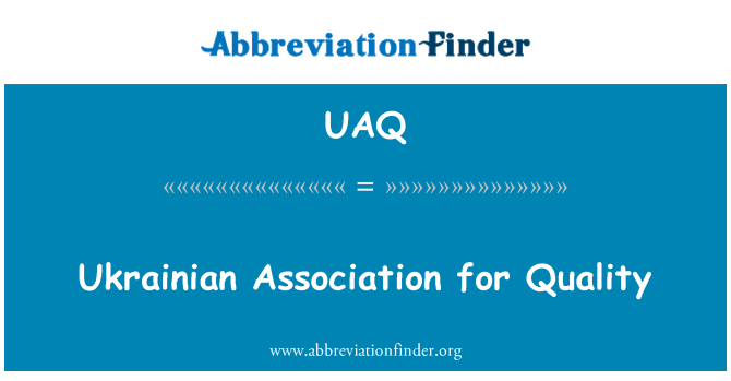 UAQ: Ukrainian Association for Quality