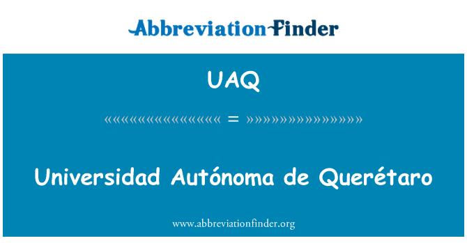UAQ: Universidad Autónoma de Querétaro