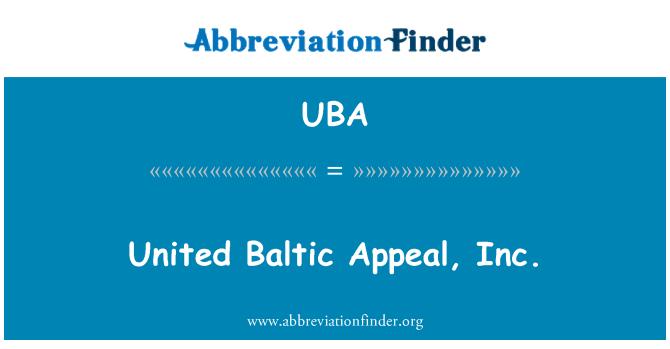 UBA: United Baltic Appeal, Inc.