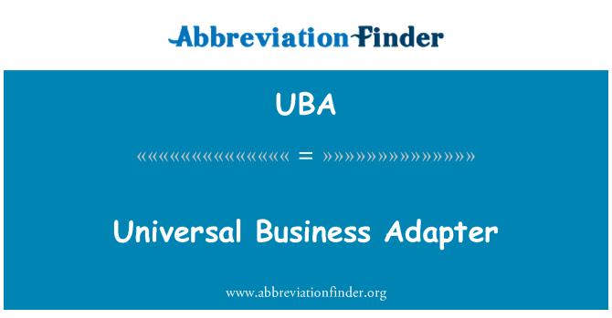 UBA: Universal Business Adapter