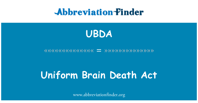 UBDA: Uniform Brain Death Act