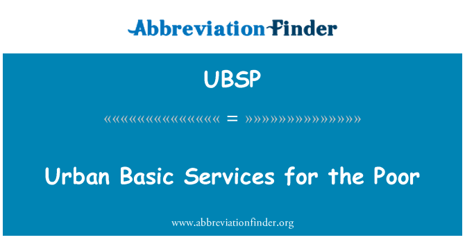 UBSP: Urban Basic Services for the Poor