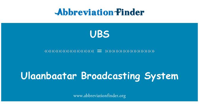 UBS: Ulaanbaatar Broadcasting System