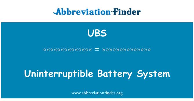 UBS: Uninterruptible Battery System