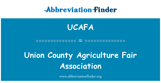 UCAFA: Union County Agriculture Fair Association