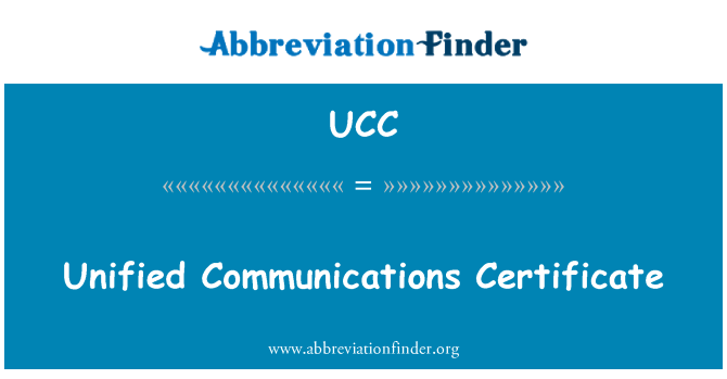 UCC: Unified Communications Certificate